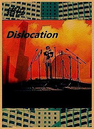 Jianxin Huang (screenplay) Dislocation Movie