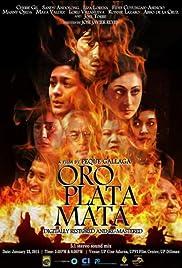 Oro, Plata, Mata Poster