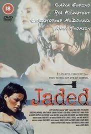Jaded(1998) Poster - Movie Forum, Cast, Reviews