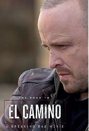The Road to El Camino: A Breaking Bad Movie