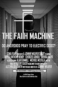 Watch Free The Faith Machine, Michael McCalla, Chidozie Adindu, Robert Leach [iPad] [640x352] [1280x720p]