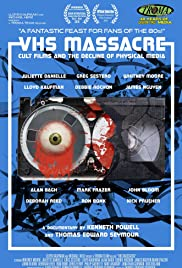 Watch Movie VHS Massacre: Cult Films And The Decline Of Physical Media (2016)