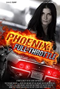 Primary photo for Phoenix Full Throttle