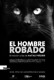 El hombre robado (2007) Poster - Movie Forum, Cast, Reviews
