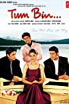 Tum Bin...: Love Will Find a Way (2001)