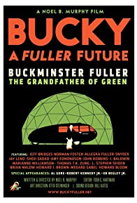 Primary photo for Bucky A Fuller Future