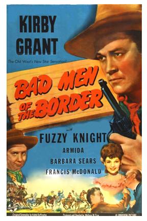 Bad Men Of The Border (1945)