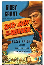 Bad Men of the Border Poster