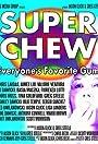 Super Chew