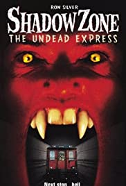 Shadow Zone: The Undead Express(1996) Poster - Movie Forum, Cast, Reviews