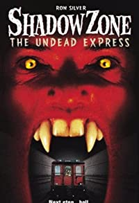 Primary photo for Shadow Zone: The Undead Express