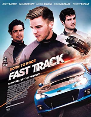 Born To Race Fast Track Full Moviein Hindi (2014) Download | 480p (350MB) | 720p (950MB)