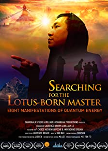 Searching for the Lotus Born Master: Eight Manifestations of Quantum Energy (2018)