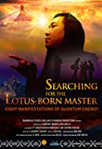 Searching for the Lotus Born Master: Eight Manifestations of Quantum Energy
