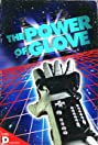 The Power of Glove