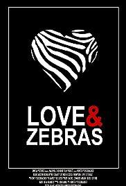Love & Zebras Poster