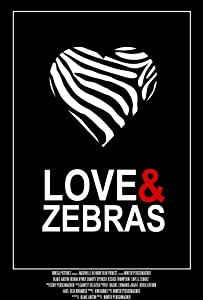 Movie poster Love \u0026 Zebras by [4k]