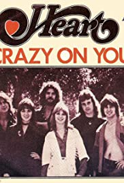 Heart: Crazy on You Poster