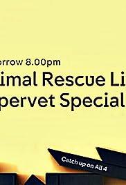 Animal Rescue Live: Supervet Special Poster