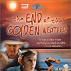 The End of the Golden Weather (1991)