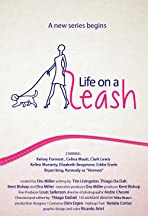 Life on a Leash