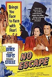 No Escape(1953) Poster - Movie Forum, Cast, Reviews