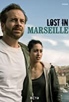 Lost in Marseille