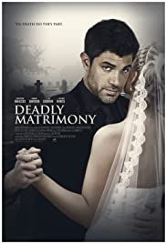 Deadly Matrimony Poster