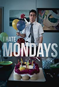 Primary photo for I Hate Mondays