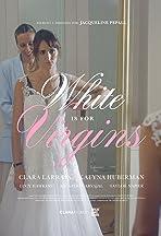 White is for Virgins