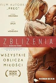 Joanna Orleanska and Lukasz Simlat in Zblizenia (2014)