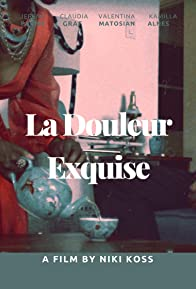 Primary photo for La Douleur Exquise