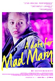 A Date for Mad Mary (2016) 1080p