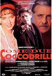 ##SITE## DOWNLOAD Come due coccodrilli (1995) ONLINE PUTLOCKER FREE