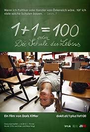 1+1=100 oder Die Schule des Lebens Poster