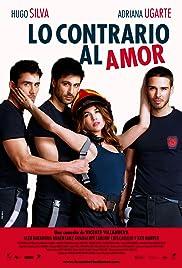 Lo contrario al amor Poster
