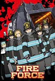 Fire Force Tv Series 2019 Imdb