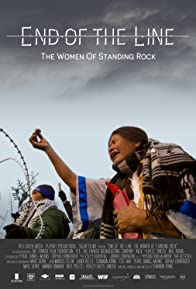 Primary photo for End of the Line: The Women of Standing Rock