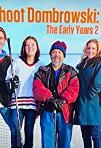 Sure Shot Dombrowski: The Early Years 2