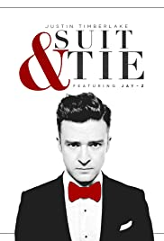 Justin Timberlake Ft. Jay-Z: Suit & Tie (2013) Poster - Movie Forum, Cast, Reviews