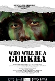 Who Will Be a Gurkha Poster
