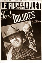 Fort Dolorès Poster