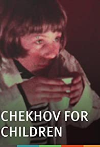 Primary photo for Chekhov for Children