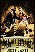 Lost Treasure of Jesse James