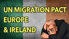 UN Migration Pact: Europe & Ireland (2018 Video)