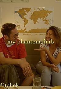 Primary photo for My Phantom Limb