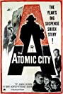 The Atomic City (1952) Poster