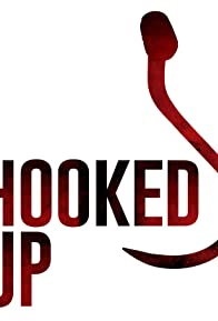 Primary photo for Hooked Up