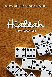 Hialeah Poster