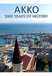Akko, 5000 years of History